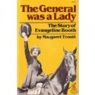 The General Was a Lady by Margaret Troutt   SIGNED!! HC