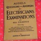 AUDELS QUESTIONS ANSWERS FOR ELECTRICIANS EXAMS  1952
