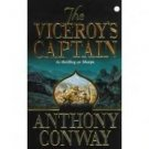 The Viceroy's Captain by Anthony Conway (2001)