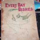 Every-day dishes and every-day work, E E  Kellogg 1898