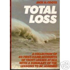 Total Loss  Jack coote  Yacht losses at sea (1985)