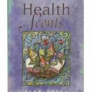 Health Scents by Alan Hayes (1996)
