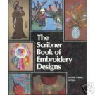 The Scribner Book of Embroidery Designs by Baker  LN