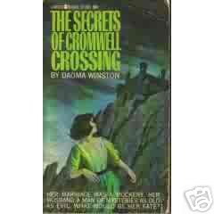 Secrets of Cromwell Crossing  Daoma Winston  gothic