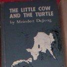 Little Cow and the Turtle by Meindert De Jong (1955)