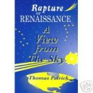 Rapture or Renaissance - A View from the Sky  T Patrick