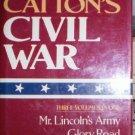 Bruce Catton's Civil War   Bruce Catton (1984) 3 in 1