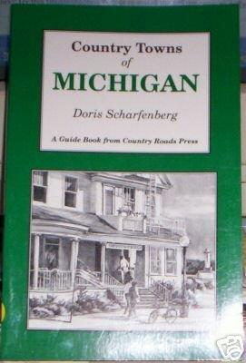 Country Towns of Michigan  Doris Scharfenberg  NEW!