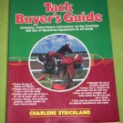 Tack Buyers Guide by Charlene Strickland (1988)