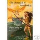 The Illuminati of Immortality by Saalman (1992)  NEW