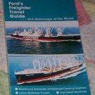FORD'S FREIGHTER TRAVEL GUIDE, 78TH ED. Winter 1991-92