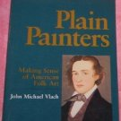 Plain Painters by John Michael Vlach (1988)
