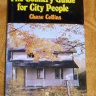 Country Guide for City People by Chase Collins