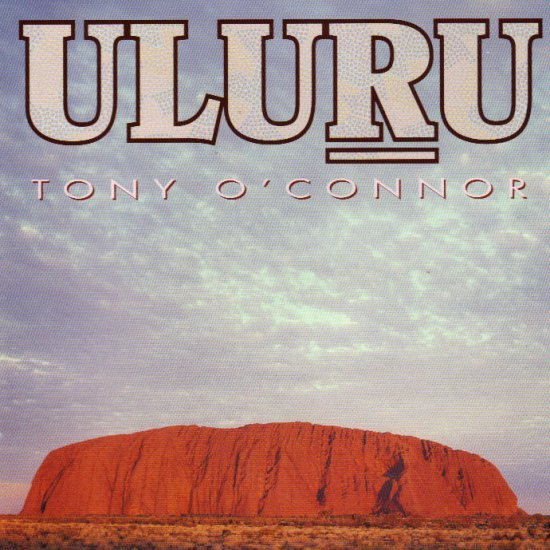 TONY O´CONNOR - ULURU - AUSTRALIA - DIDGERIDOO - CD