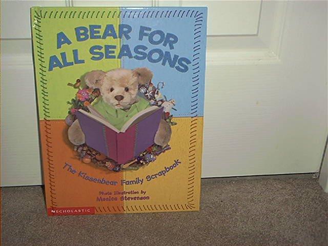 A BEAR FOR ALL SEASONS THE KISSENBEAR FAMILY SCRAPBOOK ~BRAND NEW!~