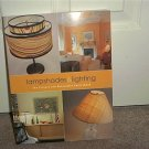 LAMPSHADES & LIGHTING Project & Decorative Sourcebook NEW