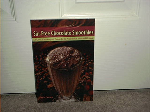 SIN-FREE CHOCOLATE SMOOTHIES DRINK RECIPE BOOK BRAND NEW