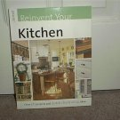 REINVENT YOUR KITCHEN BOOK REMODELING & DECORATING NEW