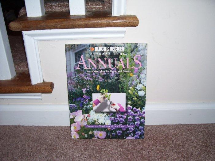 Black & Decker Outdoor Home ANNUALS Book NEW!