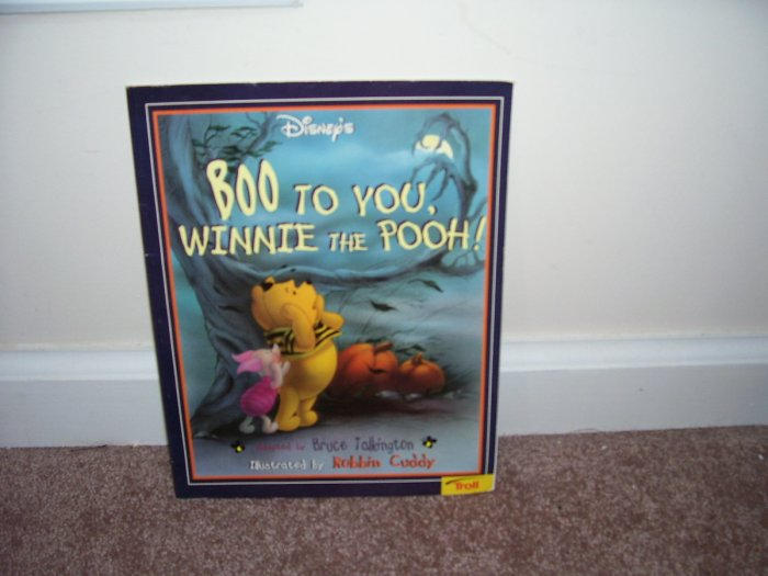 BOO TO YOU WINNIE THE POOH! Children's Book EXCELLENT CONDITION!  Troll Books