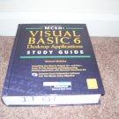 MICROSOFT VISUAL BASIC 6 DESKTOP APPLICATIONS STUDY GUIDE BOOK  w/SEALED CD-ROM!