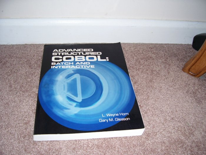 ADVANCED STRUCTURED COBOL: BATCH AND INTERACTIVE Book EXC! HTF