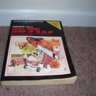 CHILTON'S SMALL ENGINE REPAIR UP TO 20 HP BOOK GOOD CONDITION! 1983