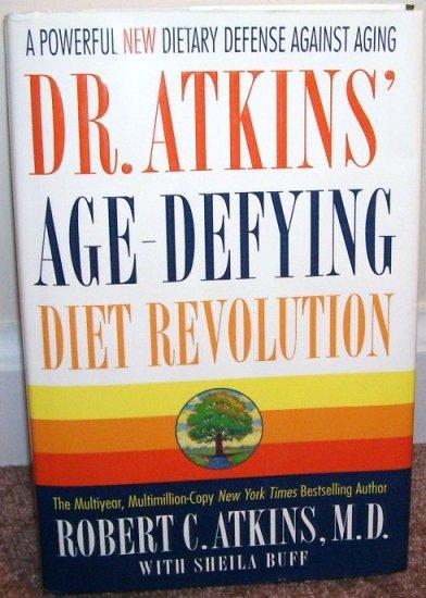 DR. ATKINS' * AGE DEFYING DIET REVOLUTION BOOK * LIKE NEW! HC DJ 2000 1ST ED!