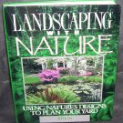 LANDSCAPING WITH NATURE BOOK By Jeff Cox 1990 Hardcover