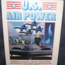 US AIR POWER Book From 1989 HC DJ FIGHTERS BOMBERS RECON MORE!