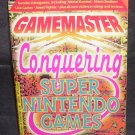 GAMEMASTER CONQUERING SUPER NINTENDO GAMES BOOK 1994 by Jeff Rovin