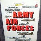 OFFICIAL PICTORIAL HISTORY OF THE ARMY AIR FORCES Book 1979 HC DJ