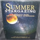 SUMMER STARGAZING A Practical Guide For Recreational Astronomers Book