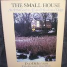 THE SMALL HOUSE An Artful Guide to Affordable Residential Design Book HC DJ 1986