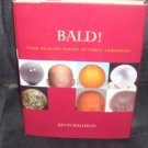 BALD! From Hairless Heroes to Comic Combovers Book NEW HC DJ FIRST EDITION!