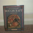 55 COUNTRY DOUGHCRAFT DESIGNS Book 1994 HC DJ Linda Rogers NEW