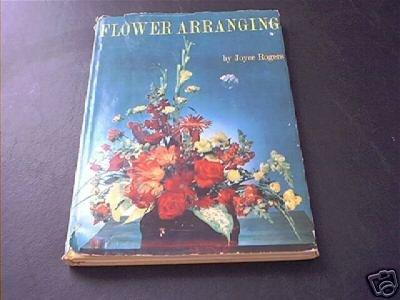 Vintage FLOWER ARRANGING Book by Joyce Rogers 1964 HC DJ