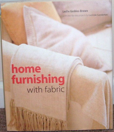 HOME FURNISHING WITH FABRIC Book BRAND NEW! HARDCOVER w/DUSTJACKET