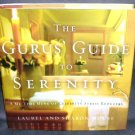 FIRST EDITION The Gurus' Guide to Serenity NEW! Hardcover with Dustjacket