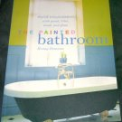 THE PAINTED BATHROOM Book by Henny Donovan NEW! 2003