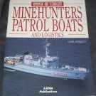 MINEHUNTERS PATROL BOATS AND LOGISTICS Book NEW!