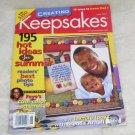 CREATING KEEPSAKES Magazine June, 2004 LIKE NEW!