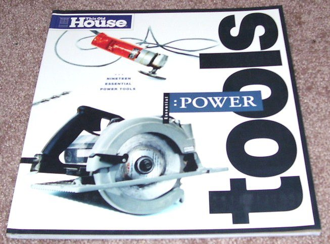 THIS OLD HOUSE POWER TOOLS BOOK BRAND NEW! 1ST EDITION 1998
