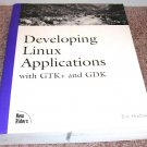 DEVELOPING LINUX APPLICATIONS w/GTK+ & GDK Book