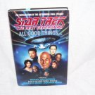 STAR TREK The Next Generation ALL GOOD THINGS Book LIKE NEW! HARDCOVER w/DJ 1994