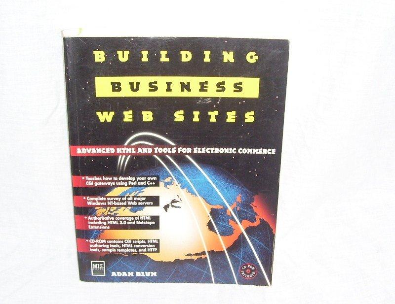 BUILDING BUSINESS WEBSITES Book By Adam Blum FIRST EDITION!