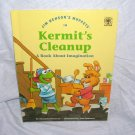 Jim Henson's Muppets KERMIT'S CLEANUP Imagination Book 1993 H/C