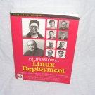 PROFESSIONAL LINUX DEPLOYMENT Book 2000 RETAIL $49.99!