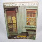 THE DOONESBURY CHRONICLES * FIRST EDITION PRINTING * By G.B. Trudeau 1975 Softcover