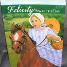 American Girl FELICITY SAVES THE DAY Book NEW! Softcover From 2000